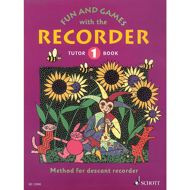 Schott Fun and Games with the Recorder (Descant Tutor Book 1) Schott Series Softcover  by Gerhard Engel