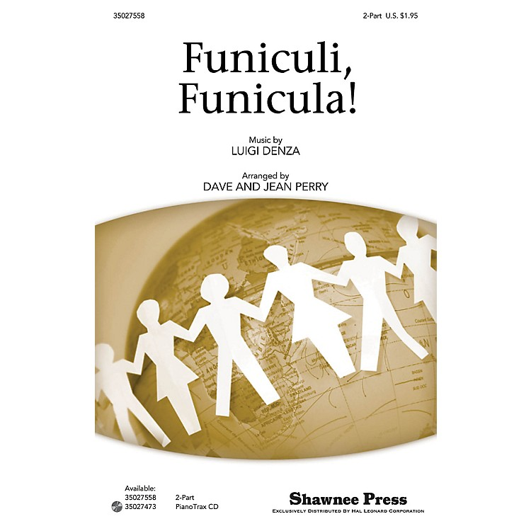 Shawnee PressFuniculi, Funicula! 2-Part arranged by Dave Perry