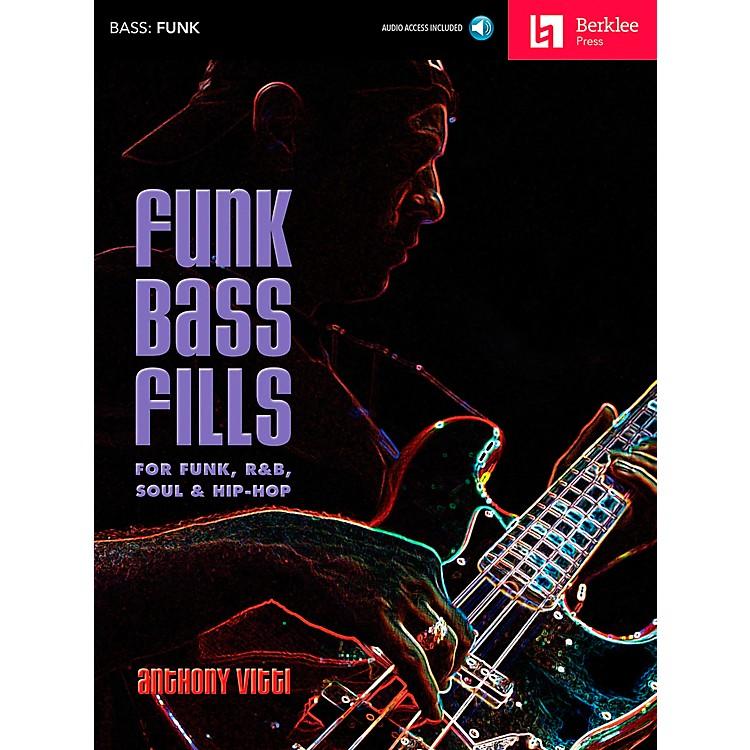 Berklee PressFunk Bass Fills - For Funk, R&B, Soul & Hip-Hop Book/CD