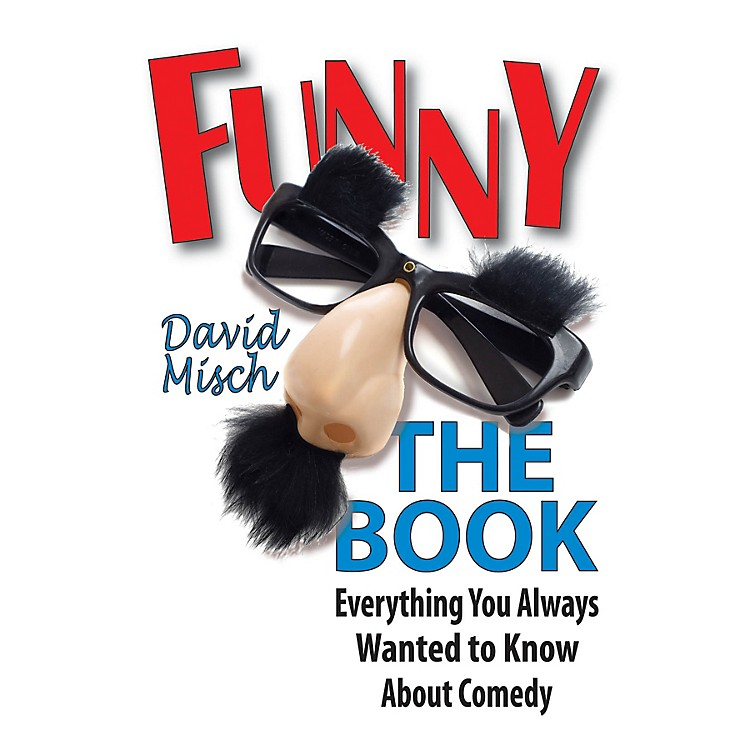 Applause BooksFunny: The Book Applause Books Series Softcover Written by David Misch