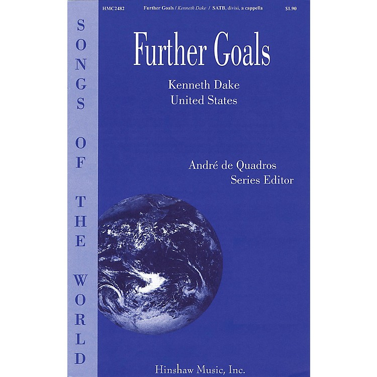 Hinshaw MusicFurther Goals SATB DV A Cappella composed by Kenneth Dake