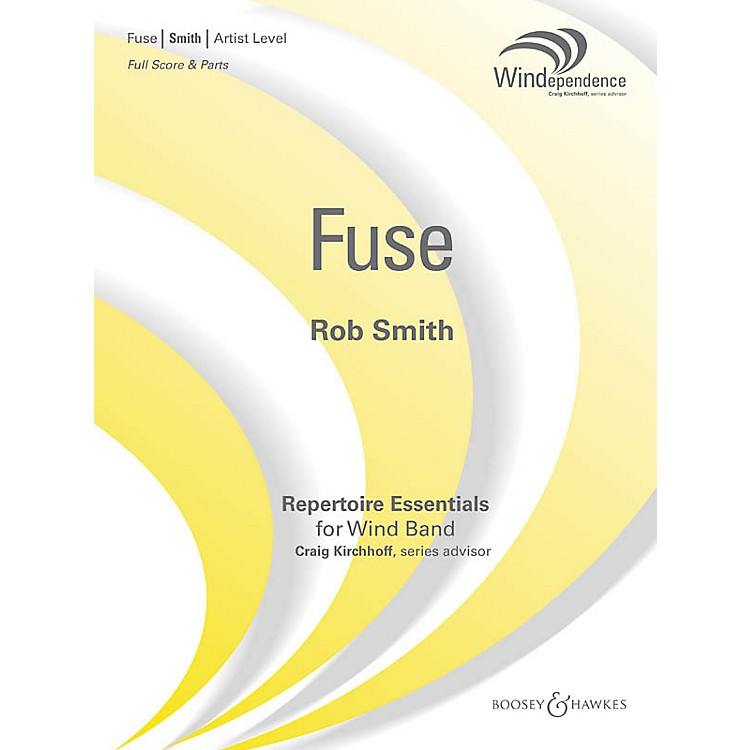 Boosey and HawkesFuse (Score Only) Concert Band Level 5 Composed by Rob Smith