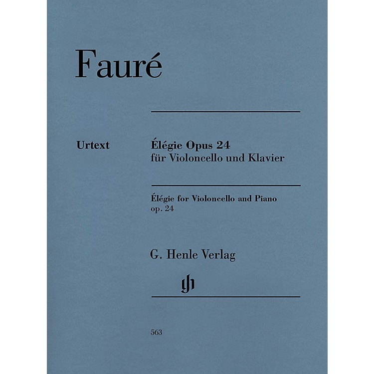 G. Henle Verlag Gabriel Fauré - Élégie for Violoncello and Piano, Op. 24 Henle Music by Fauré Edited by Monnier
