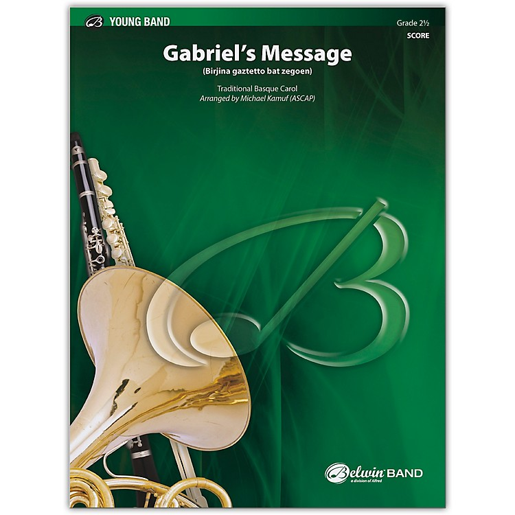 BELWIN Gabriel's Message Conductor Score 2.5 (Easy to Medium Easy)