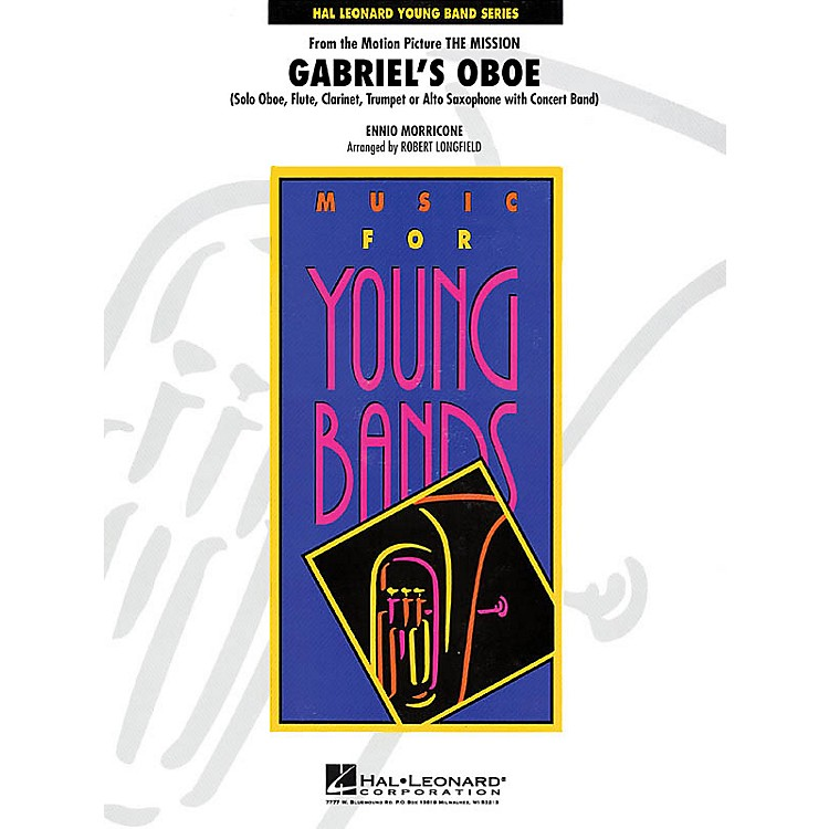 Hal LeonardGabriel's Oboe (from The Mission) - Young Concert Band Series Level 3arranged by Robert Longfield