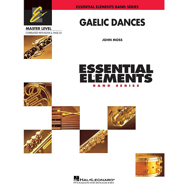 Hal LeonardGaelic Dances (Includes Full Performance CD) Concert Band Level 2 Composed by John Moss