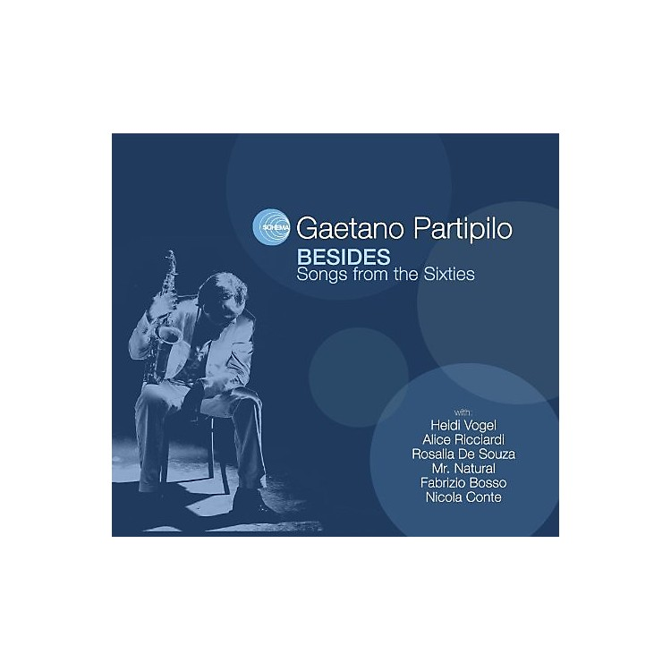 AllianceGaetano Partipilo - Besides: Songs for the Sixties