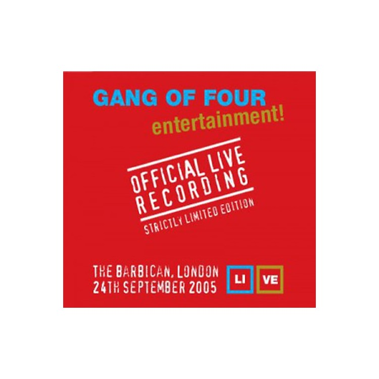 Alliance Gang of Four - Official Live Recording-London Barbican 2005