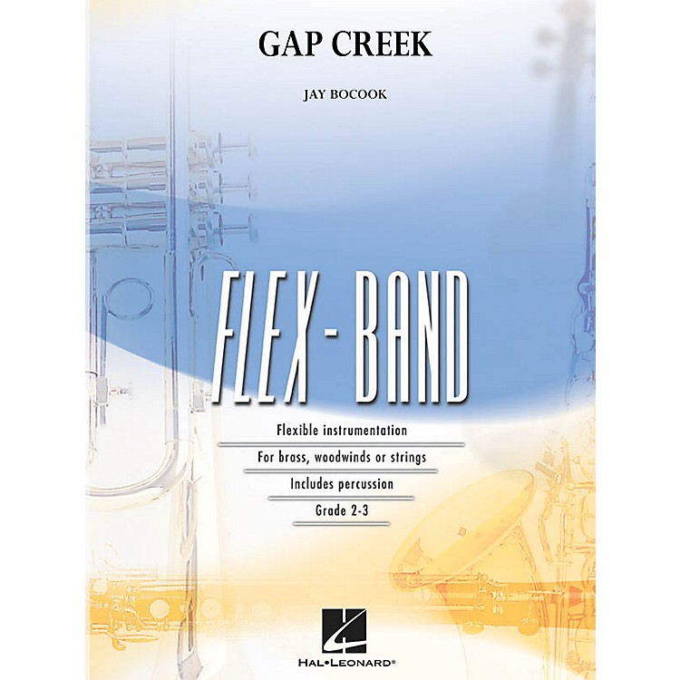Hal Leonard Gap Creek Concert Band Level 2-3 Composed by Jay Bocook