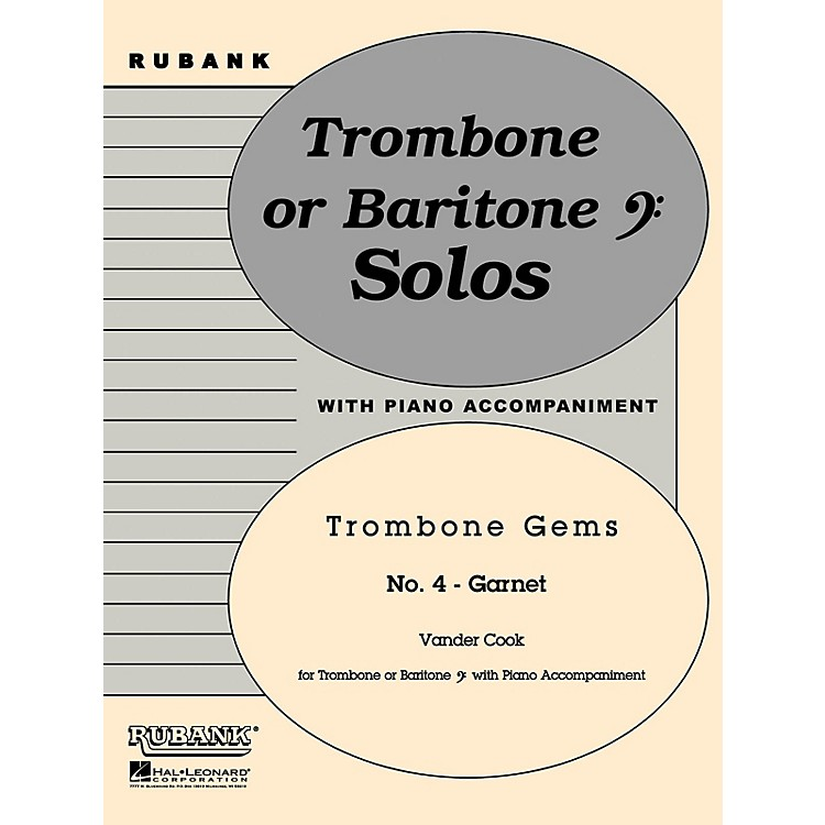 Rubank Publications Garnet (Trombone (Baritone B.C.) Solo with Piano - Grade 2) Rubank Solo/Ensemble Sheet Series Softcover