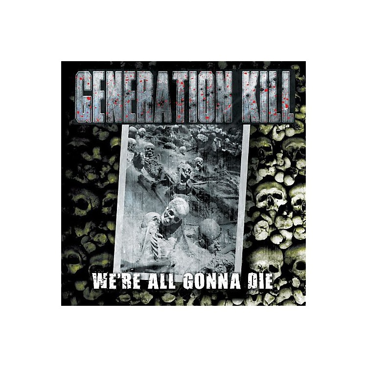 Alliance Generation Kill - We're All Gonna Die