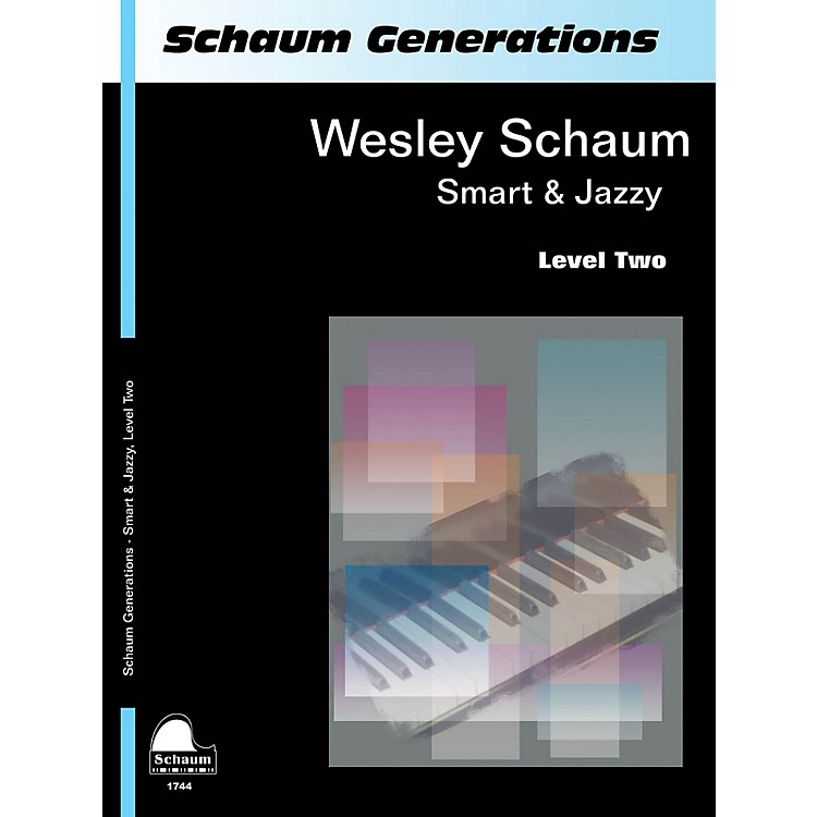 SCHAUMGenerations: Smart & Jazzy Educational Piano Book by Wesley Schaum (Level Late Elem)