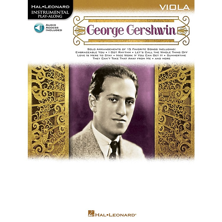 Hal Leonard George Gershwin (Instrumental Play-Along for Viola) Instrumental Play-Along Series Softcover Audio Online