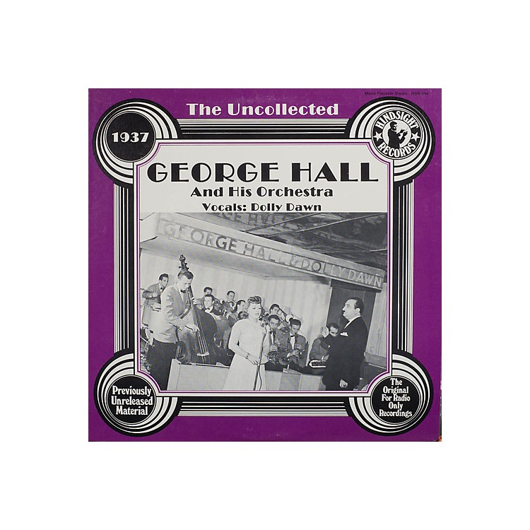 AllianceGeorge Hall & Orchestra - Uncollected
