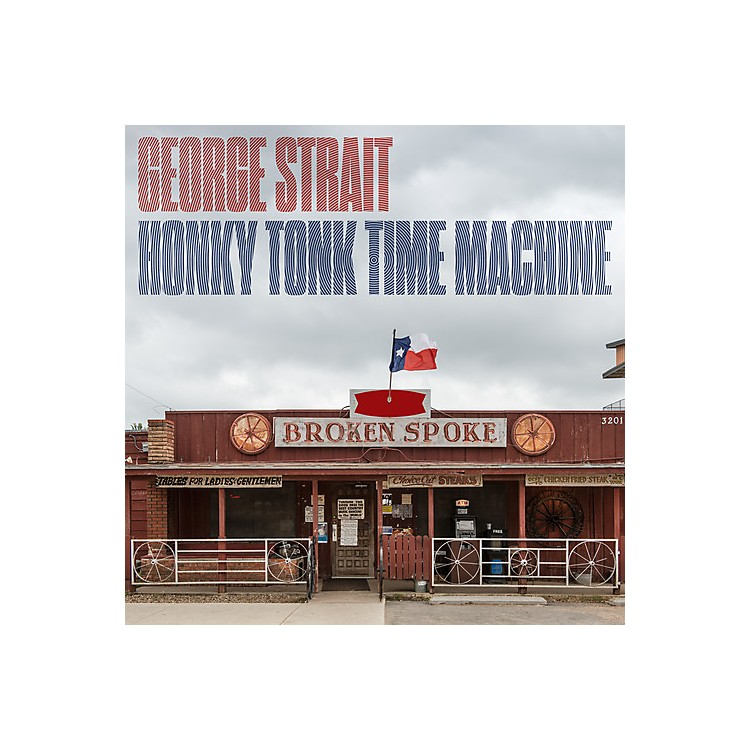 Alliance George Strait - Honky Tonk Time Machine