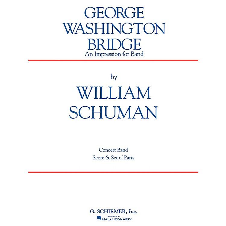 G. SchirmerGeorge Washington Bridge (Score and Parts) Concert Band Level 4-6 Composed by William Schuman