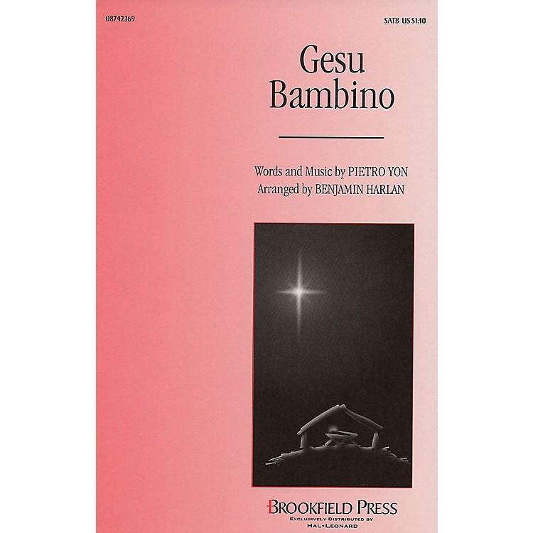 BrookfieldGesu Bambino SATB arranged by Benjamin Harlan