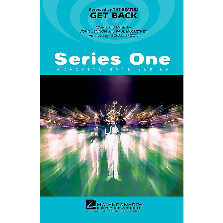 Hal Leonard Get Back Marching Band Level 2 by The Beatles Arranged by Michael Brown