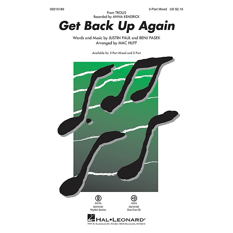 Hal LeonardGet Back Up Again (from Trolls) 3-Part Mixed by Anna Kendrick arranged by Mac Huff