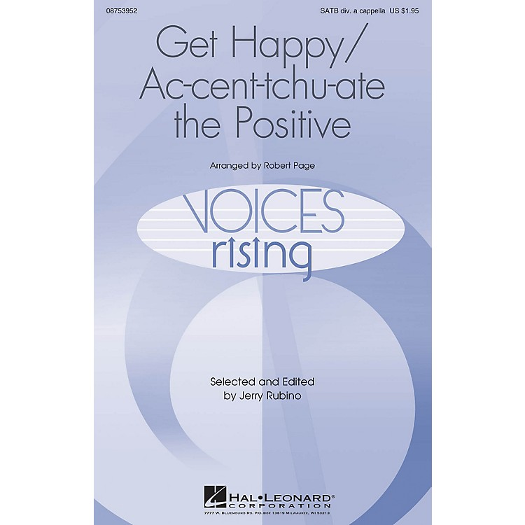 Hal Leonard Get Happy/Ac-cent-tchu-ate the Positive SATB DV A Cappella arranged by Robert Page