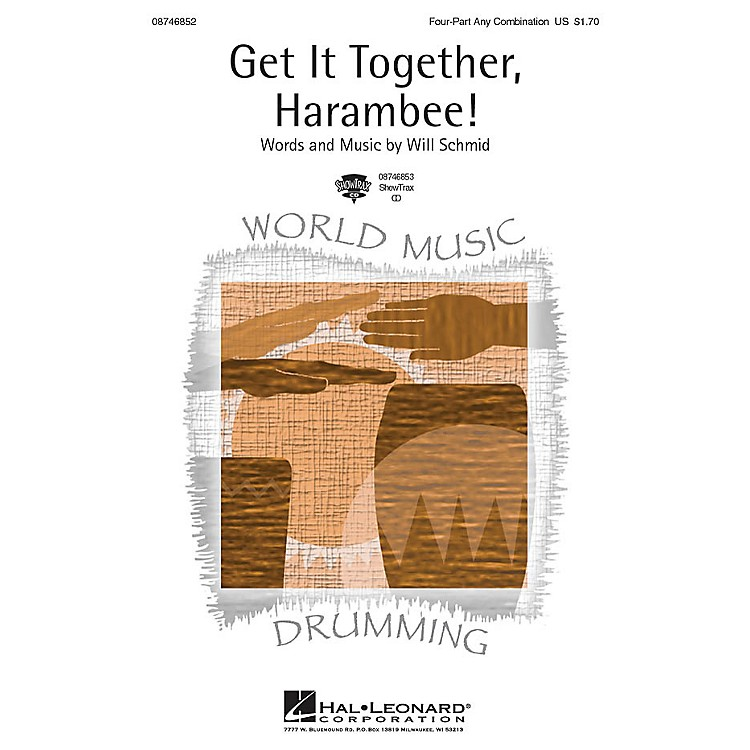 Hal LeonardGet It Together, Harambee! ShowTrax CD Composed by Will Schmid