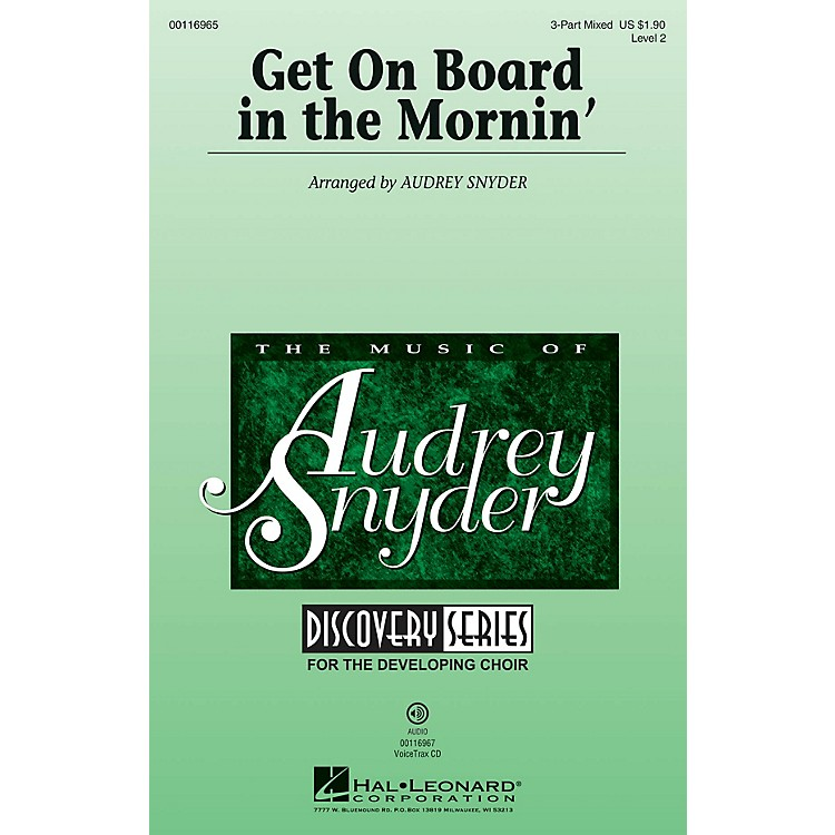 Hal LeonardGet on Board in the Mornin' (Discovery Level 2) 3-Part Mixed arranged by Audrey Snyder