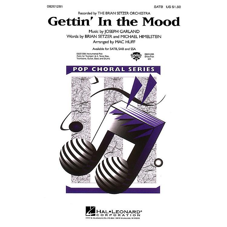Hal LeonardGettin' in the Mood SATB by The Brian Setzer Orchestra arranged by Mac Huff