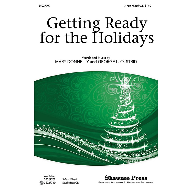 Shawnee PressGetting Ready for the Holidays! 3-Part Mixed composed by Mary Donnelly