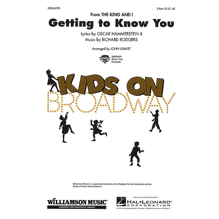 Hal LeonardGetting to Know You 2-Part arranged by John Leavitt