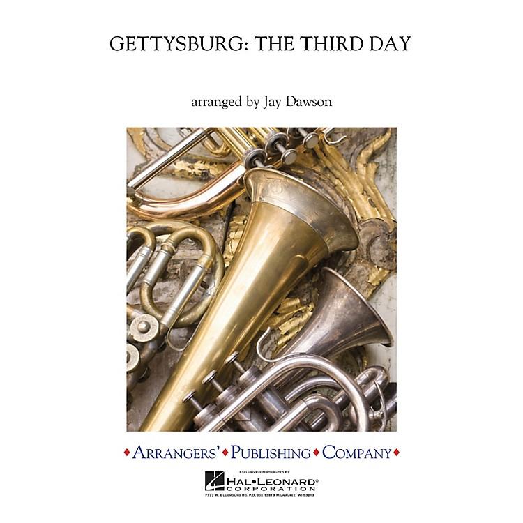 ArrangersGettysburg - The Third Day Concert Band Arranged by Jay Dawson