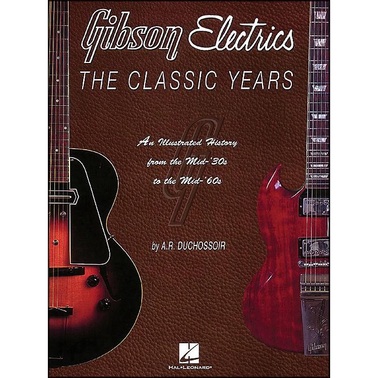 Hal LeonardGibson Electrics Classic Years