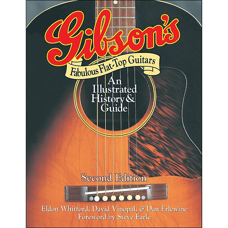 Backbeat Books Gibson's Fabulous Flat-Tops - Revised And Updated