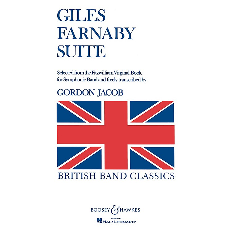 Boosey and Hawkes Giles Farnaby Suite (Selected from the Fitzwilliam Virginal Book) Concert Band Composed by Gordon Jacob