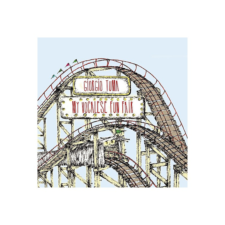 AllianceGiorgio Tuma - My Vocalese Fun Fair (25th Elefant Anniversary Rei