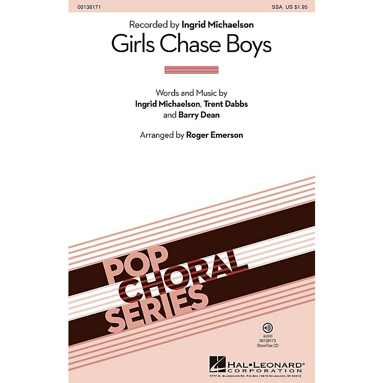 Hal LeonardGirls Chase Boys ShowTrax CD by Ingrid Michaelson Arranged by Roger Emerson