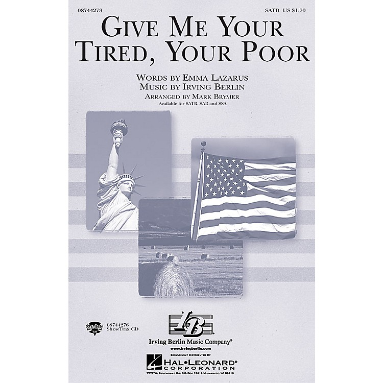 Hal Leonard Give Me Your Tired, Your Poor SSA Arranged by Mark Brymer