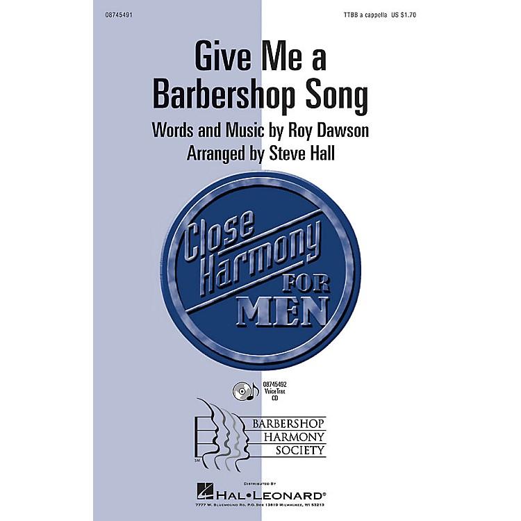 Hal LeonardGive Me a Barbershop Song VoiceTrax CD