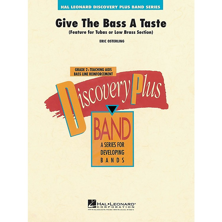 Hal LeonardGive the Bass a Taste - Discovery Plus Concert Band Series Level 2 composed by Eric Osterling