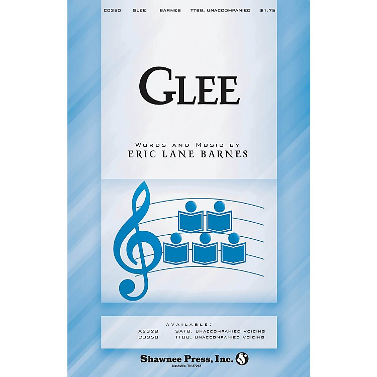 Shawnee Press Glee TTBB A Cappella composed by Eric Lane Barnes