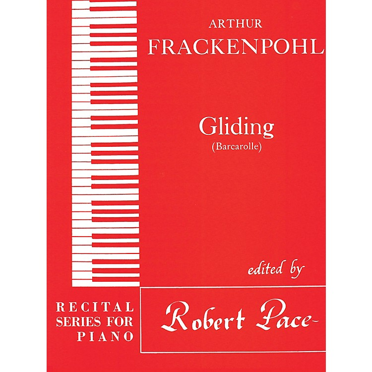 Lee RobertsGliding (Recital Series for Piano, Red (Book III)) Pace Piano Education Series by Arthur Frackenpohl