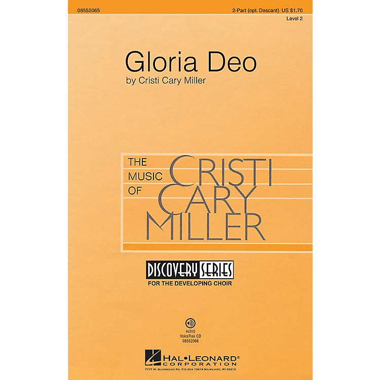 Hal Leonard Gloria Deo (Discovery Level 2) VoiceTrax CD Composed by Cristi Cary Miller
