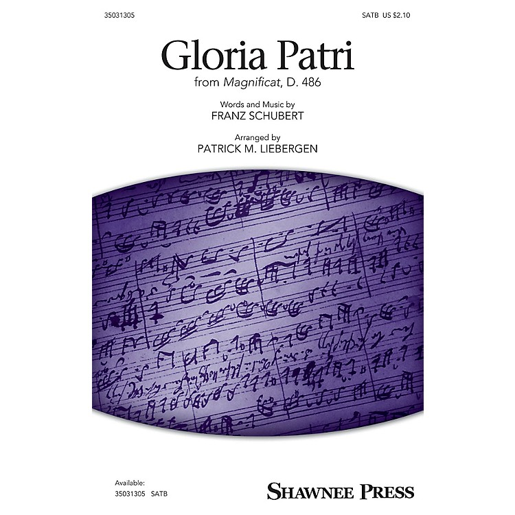 Shawnee Press Gloria Patri (from Magnificat, D. 486) SATB arranged by Patrick M. Liebergen