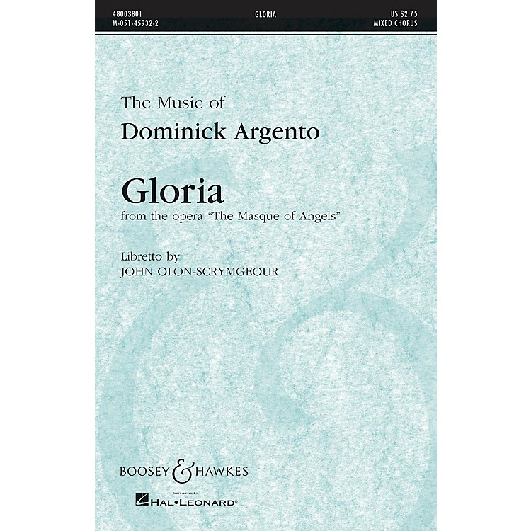 Boosey and Hawkes Gloria (from the Opera The Masque of Angels) SATB composed by Dominick Argento
