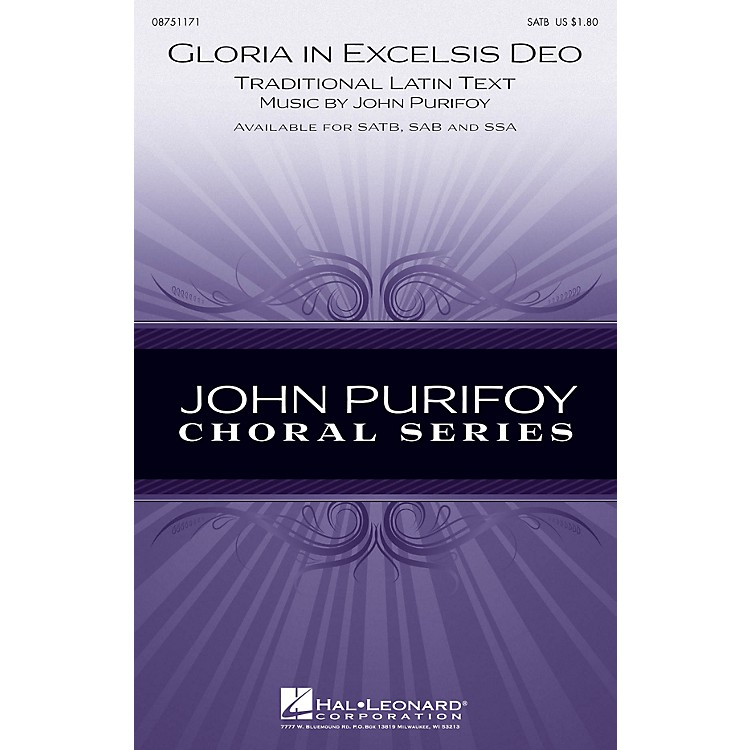 Hal LeonardGloria in Excelsis Deo SATB composed by John Purifoy