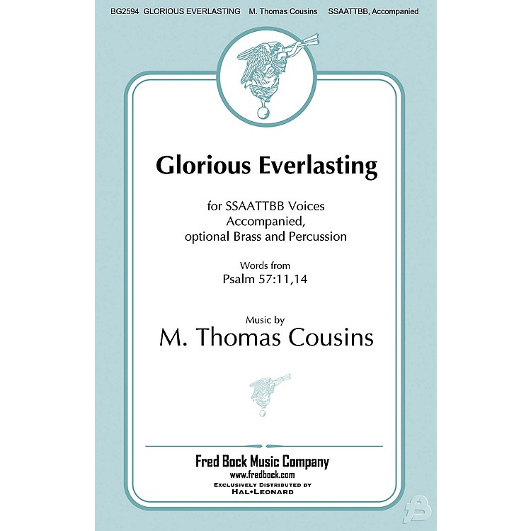 Fred Bock Music Glorious Everlasting BRASS/PERCUSSION PARTS Composed by M. Thomas Cousins