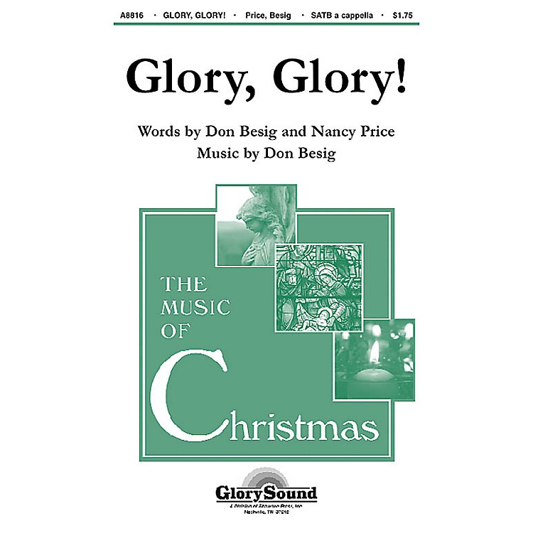 Shawnee Press Glory, Glory! SATB a cappella composed by Don Besig
