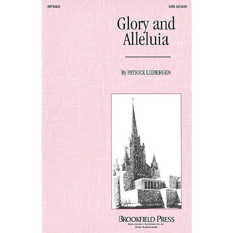 BrookfieldGlory and Alleluia SATB arranged by Patrick M. Liebergen