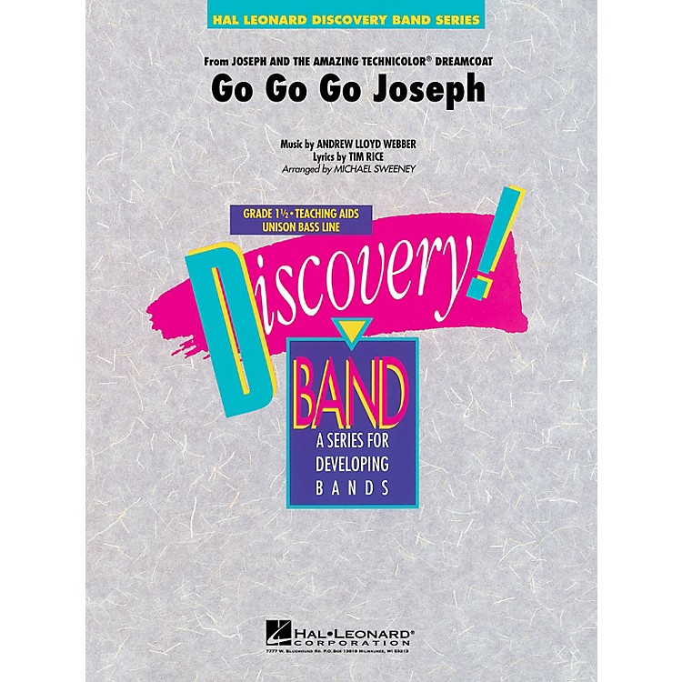 Hal LeonardGo Go Go Joseph (from Joseph and the Amazing Technicolor) Concert Band Level 1.5 by Michael Sweeney