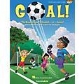 Hal Leonard Goal! (The Beautiful Game of Football ... er ... Soccer!) PREV CD Composed by John Jacobson