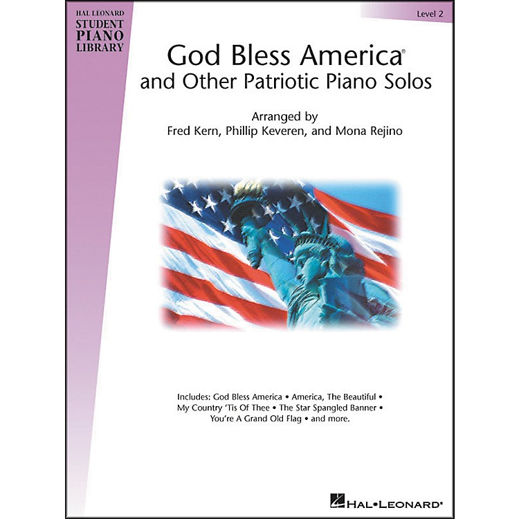Hal Leonard God Bless America And Other Patriotic Piano Solos Level 2 Hal Leonard Student Piano Library